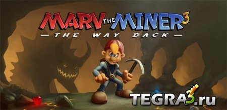 Marv The Miner 3: The Way Back