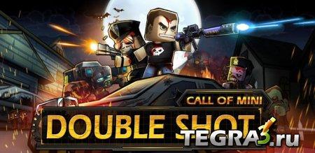 Call of Mini: Double Shot   +Мод (бесконечные деньги и кристалы)