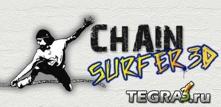 Chain Surfer 3D