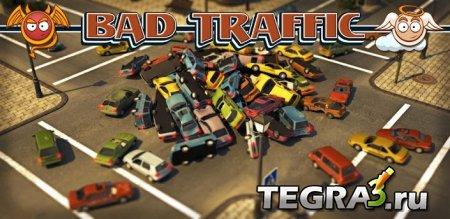 Плохой трафик (Bad Traffic)  Mod (Много денег)