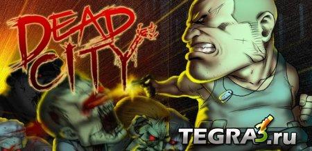 Dead City  + Мод (бесконечные деньги)