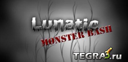 Lunatic Monster Bash