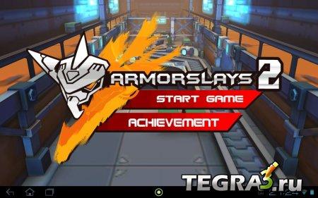 Armorslays 2  Мод (бесконечные деньги) + добавлена первая часть игры