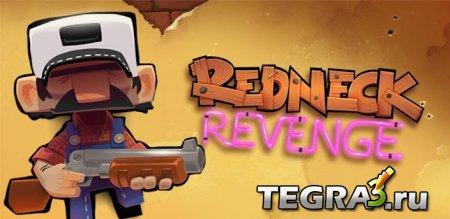 Redneck Revenge  +Мод (много денег)