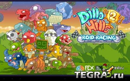 Dillo Hills 2: 'Roid Racing