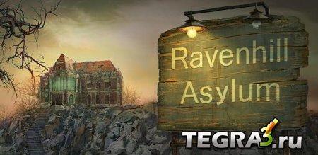 Ravenhill Asylum: HOG  +Mod