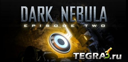 Dark Nebula HD - Episode Two