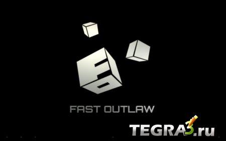 Fast Outlaw: Asphalt Surfers v1.832 (Mod)