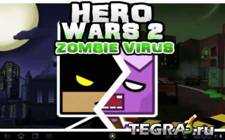 Hero Wars 2: Zombie Virus  (свободные покупки)