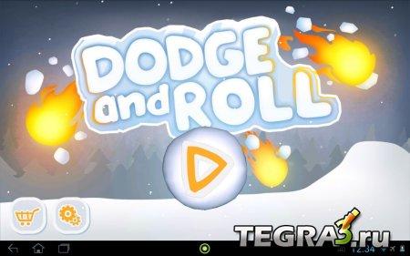 Dodge & Roll