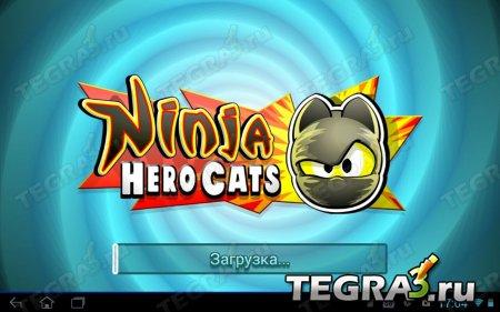 Ninja Hero Cats v1.0.2 [Mod Money]