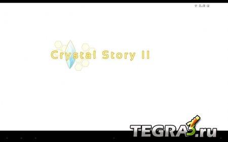 Crystal Story II v1.0
