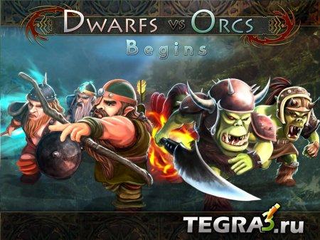 Dwarfs vs Orcs