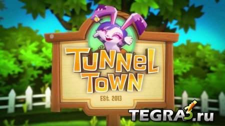Tunnel Town v1.3 (Unlimited Stars-Gems)
