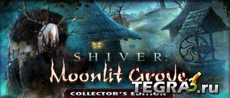 Shiver: Moonlit Grove CE (полная версия)