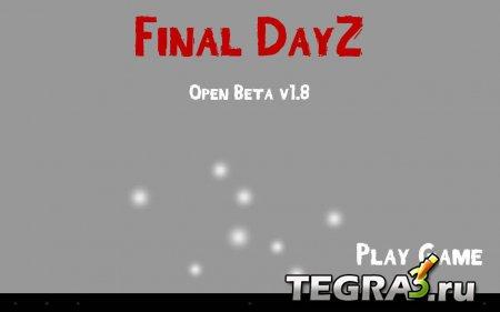 Final DayZ - Zombie Survival v1.8