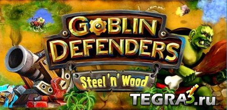 Goblin Defenders: Steel'n'Wood