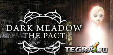 Dark Meadow: The Pact ~4